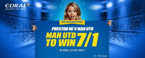 Coral offer Manchester United at 7/1 vs Preston