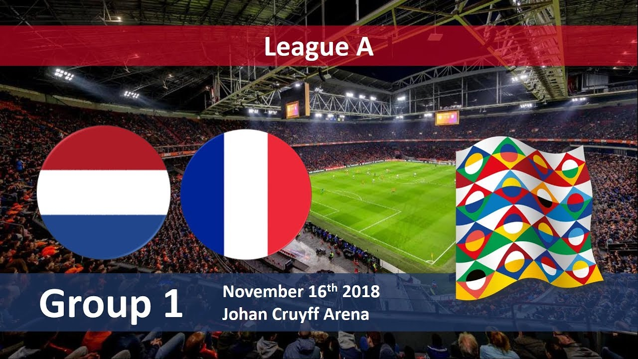 Netherlands vs France UEFA Nations League