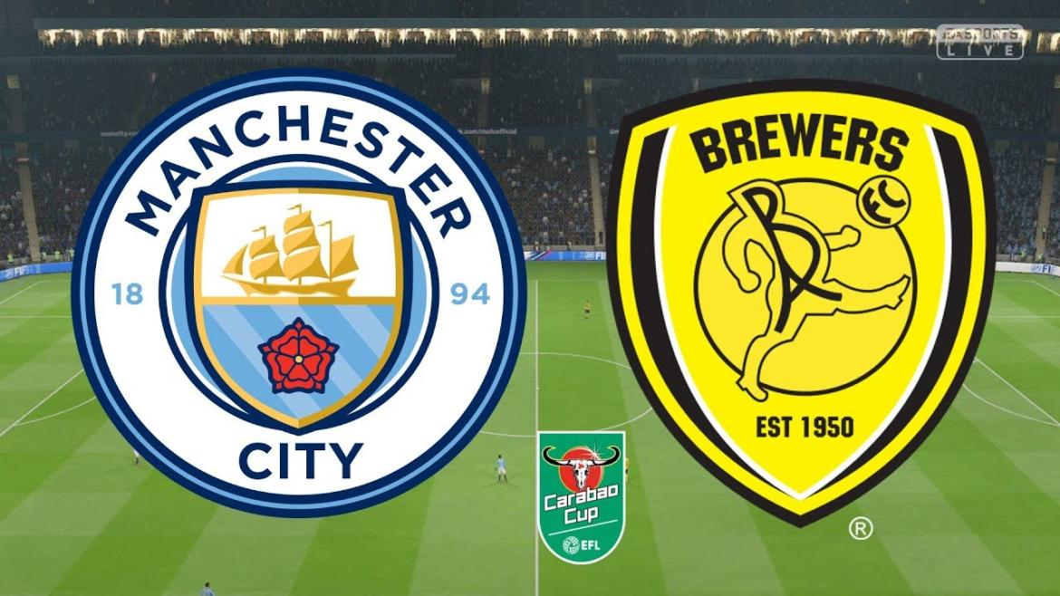 Man City vs Burton Albion Carabao Cup