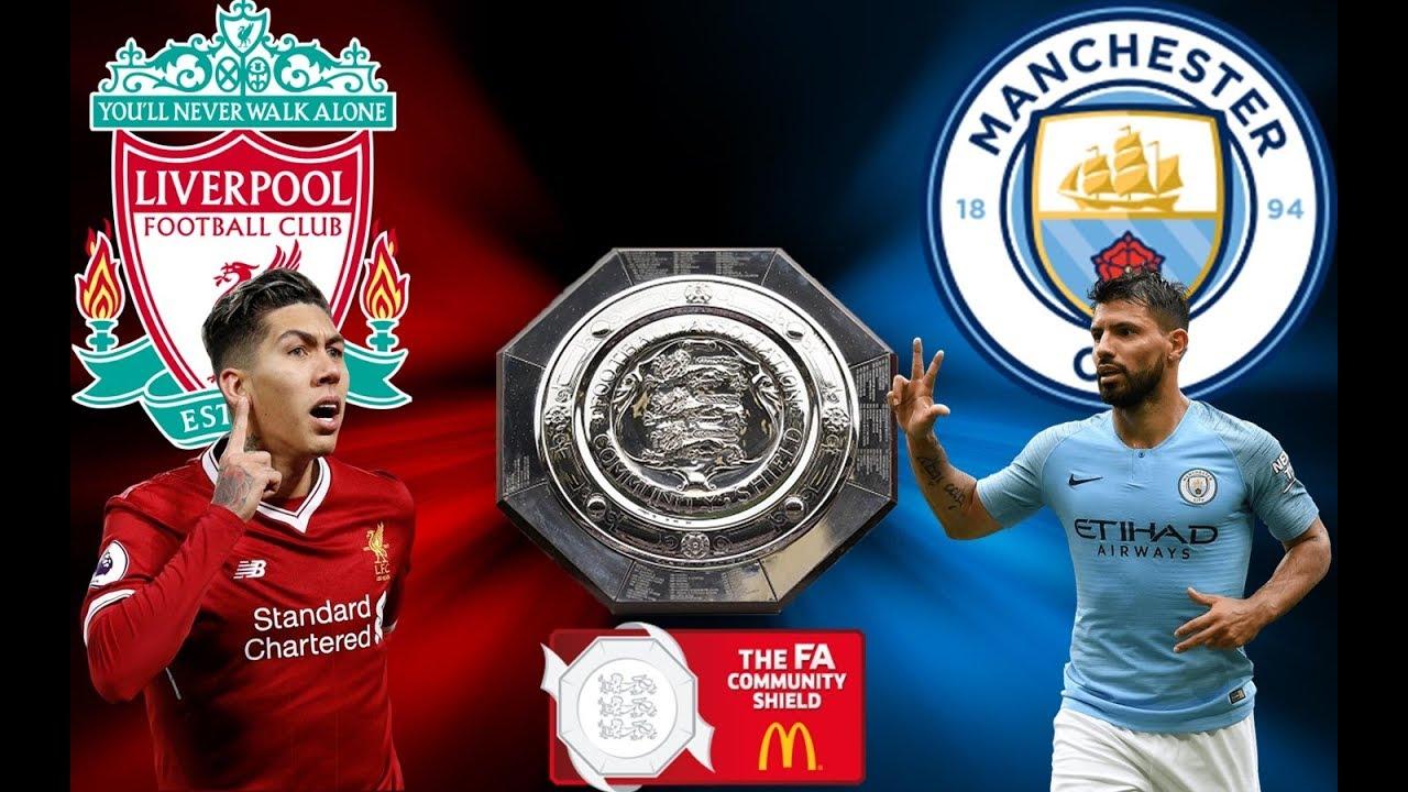 Liverpool vs Man City - Community Shield 2019