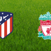 Atletico Madrid vs Liverpool Champions League
