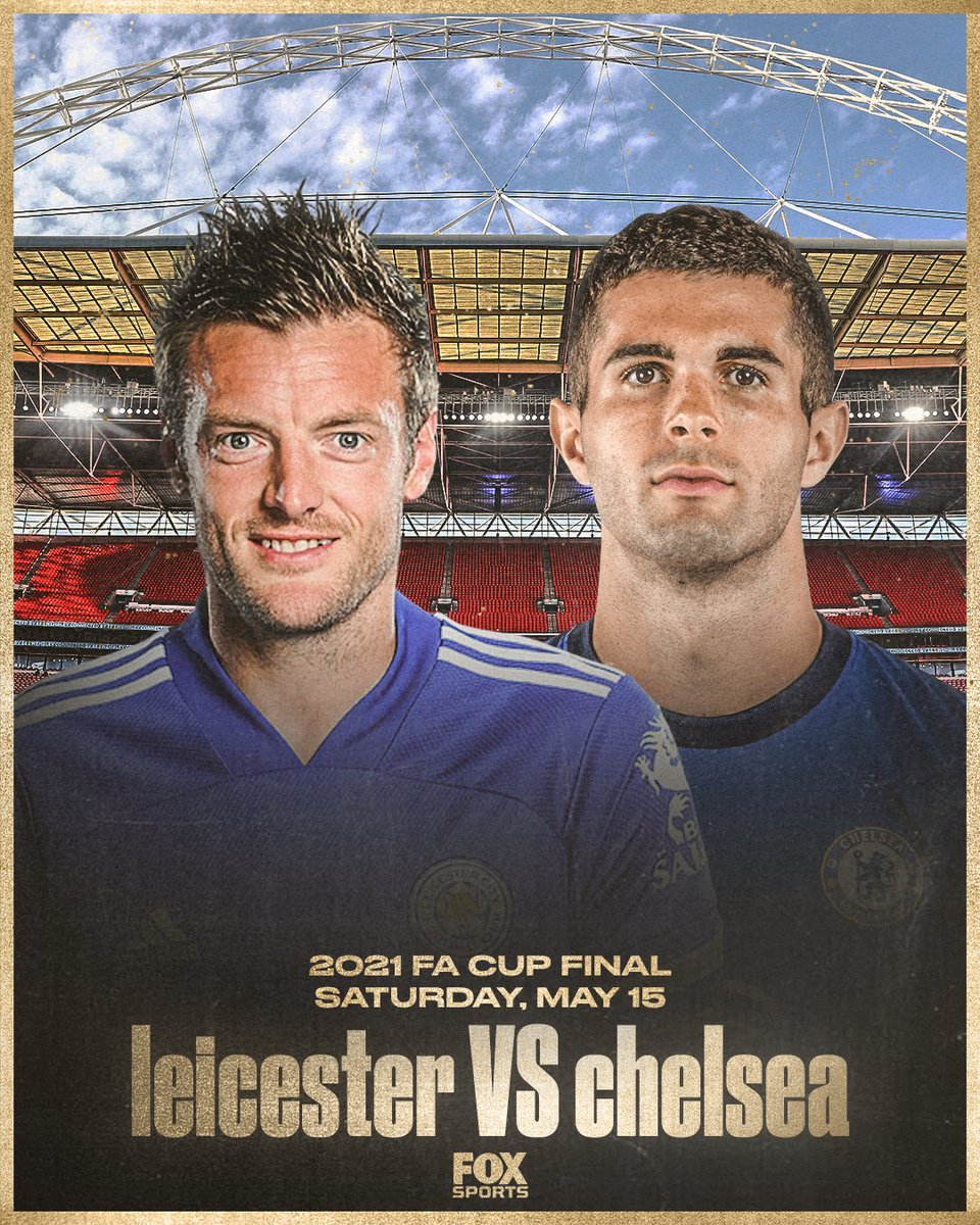 Leicester vs Chelsea FA Cup Final